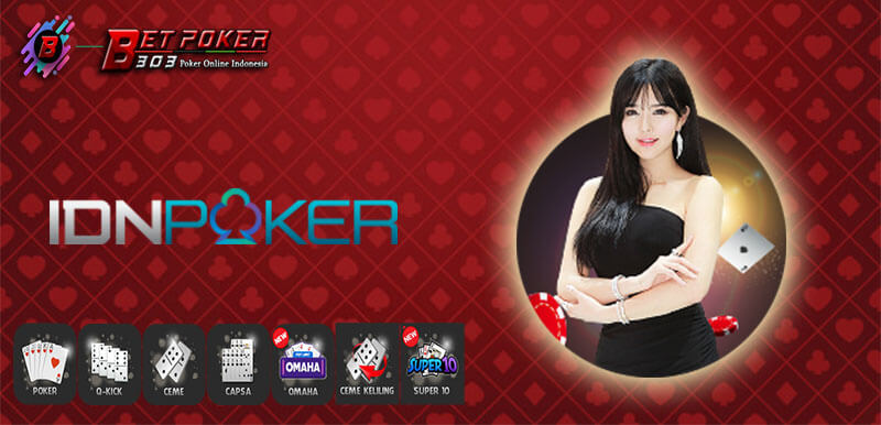 Judi Poker Indonesia IDN Play Deposit BTN